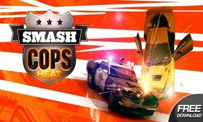 1_smash_cops_heat