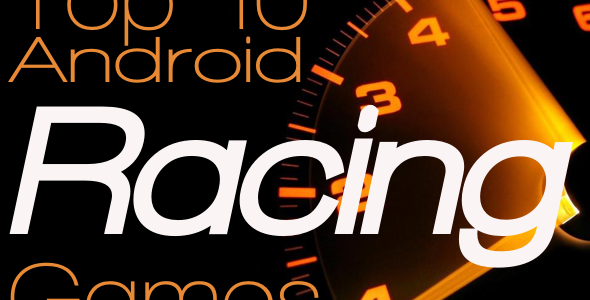 Top-10-Android-Racing-Games