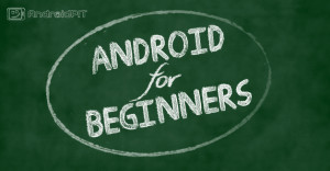 androidpit-android-for-beginners